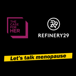 The Case for Her & Refinery29