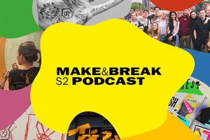 Make & Break Podcasts