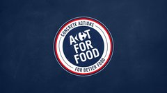 Behind the Work: Act for Food